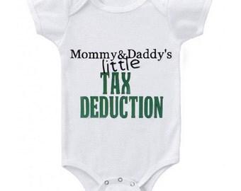 Tax deduction onesie, cute baby onesie