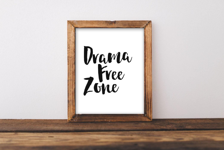 Printable wall art 8x10 drama free zone home decor printable for Home decor zone