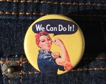 Rosie the Riveter button / Feminist button