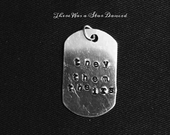 PRONOUNS - Aluminum Dog Tag - she/her/hers - he/him/his - they/them/theirs