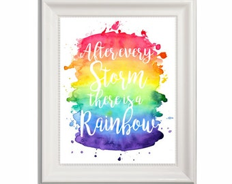 Water Color Rainbow Digital Print // Rainbow Storm Quote // Rainbow Baby // Nursery Print // Digital Download