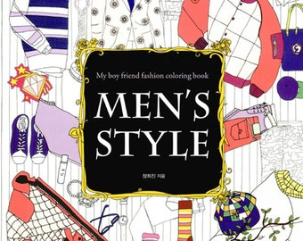 MENS STYLE Fashion Illustrations Coloring Book For Adult Colouring My Boyfriend