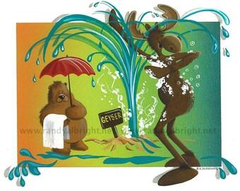 Geyser shower for Moose and Bear- Illustration/Print