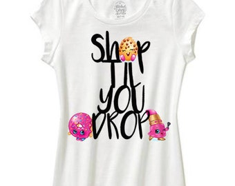 shopkins shirt shop til you drop shopkins birthday