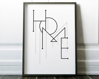Home Typographic Poster , Typography Print, Home Print, Black and White Wall Art, Home Print, Wall Art, Wall Prints