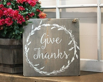 Give Thanks - Wood Sign 10x10""