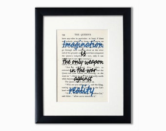 Alice In Wonderland Recycled Book Page Print.Book Quote.Booklover Gift.Birthday Gift.Imagination Is The Only Weapon.Looking Glass.Word Art