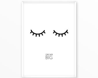 dream big print, eyelashes, printable, art, digital, Typography, Poster, Vintage, Grunge, Inspirational Home Decor, Screenprint, wall art