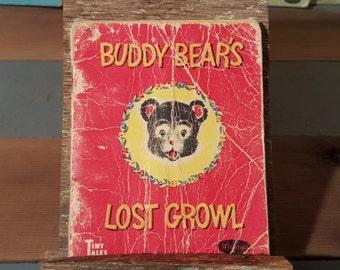 BUDDY BEAR'S Lost GROWL
