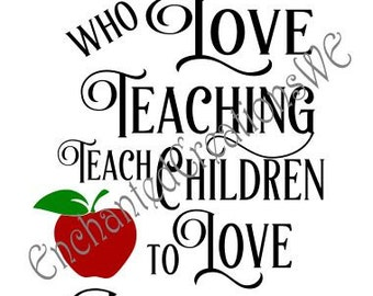 SVG file -Teachers Who Love Teaching