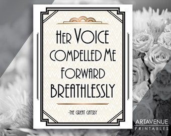 "Printable Art Deco Gatsby Party Wedding Sign - ""Her Voice Compelled Me Forward Breathlessly"" Classic Bronze - digital file - ADCB1"