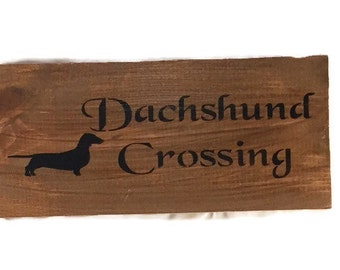 Dachshund Crossing Wooden Sign - Dachshund Art - Hand Painted Wood Sign - Doxie Sign - Dachshund Sign - Weiner Dog Wood Sign