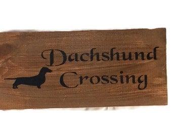 Dachshund Crossing Wooden Sign - Dachshund Art - Hand Painted Wood Sign - Doxie Sign - Dachshund Sign - Weiner Dog Wood Sign