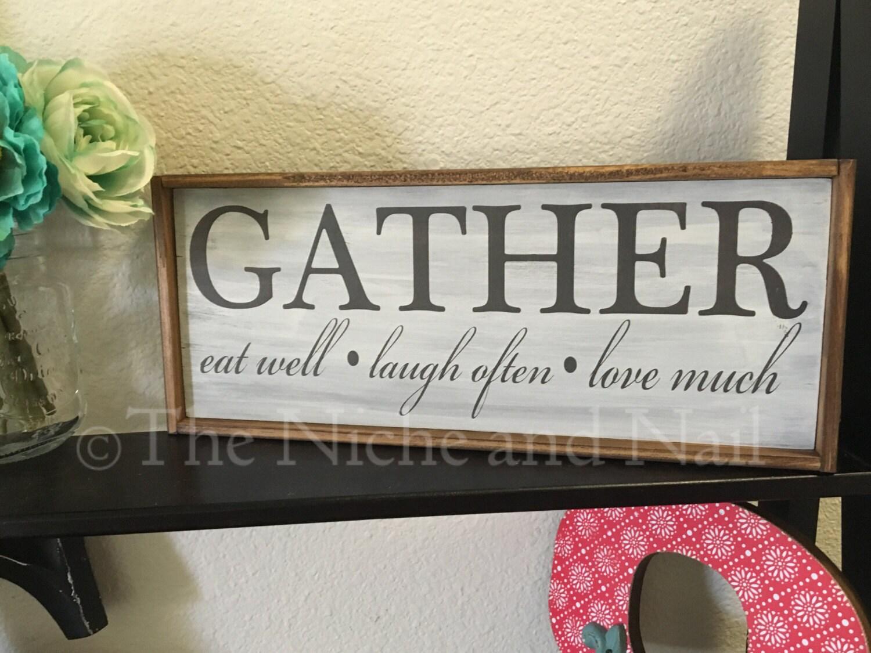 Gather Kitchen Sign Kitchen Decor Wedding Gift Kitchen