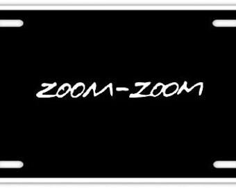 Zoom Zoom - Black License Plate INSERT- Racing Jdm