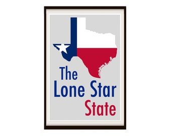 The Lone Star State Poster (Not Framed)