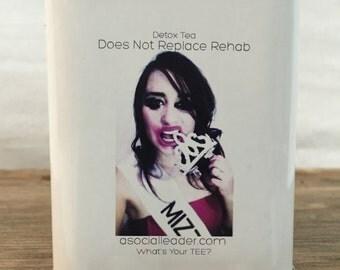 Detox Tea: Does not replace rehab