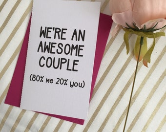 We're an awesome couple - valentines/anniversary card