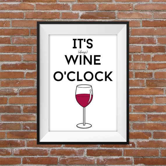 It's Always Wine O'Clock Printable Wall Art