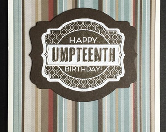 Happy Umpteenth Birthday Card