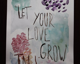 LET LOVE GROW quote