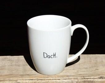 """Mug """"Doch"""""""