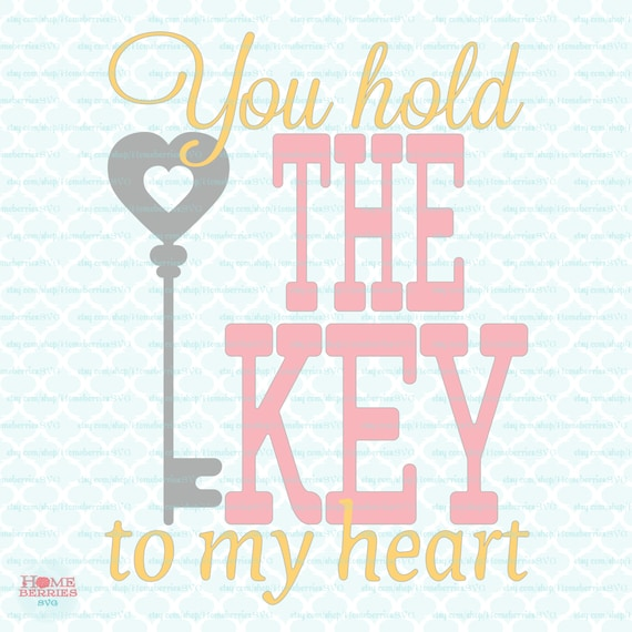 You Hold The Key To My Heart Quotes
