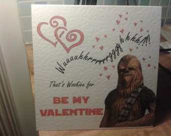 Star Wars Chewie Chewbacca Valentine's Card (the non personalised version)