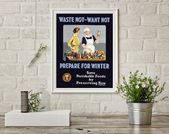 Waste Not Want Not, Prepare For Winter Canada - Vintage Poster Reproduction - Canning, Old and Young Woman Learning to Preserve Food