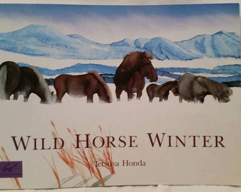 Horse Book, Horse Stories, Wild Horse Winter, Tetsuy Honda, Paperback, 1992, Watercolor Illustrations