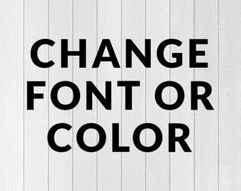 Change Custom Font or Color