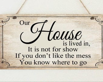 """Beautiful Shabby Plaque """" Our House is not for Show """" Sign Present Chic Gift"""