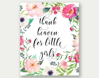 Girl Nursery Print, Thank Heaven For Little Girls, Girl's Room Decor, Baby Girl Printable, Girl Calligraphy Print, Girls Wall Art, Baby Girl