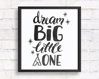 Dream big little one, Kids room art printable, baby room art nursery decor,  baby shower gift, printable wall art