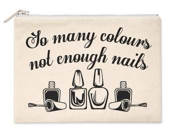 So Many Colours Not Enough Nails Womens Girls Cosmetic Make Up Bag M41