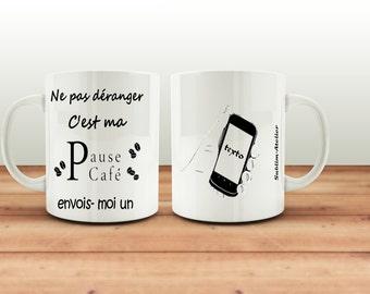 Mug, cup coffee or tea, do not disturb