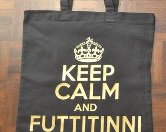 """Cotton shopping bag """"Keep Calm & Futtitinni"""""""