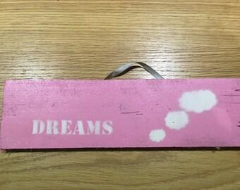 "Up-Cycled ""Dreams"" Sign"