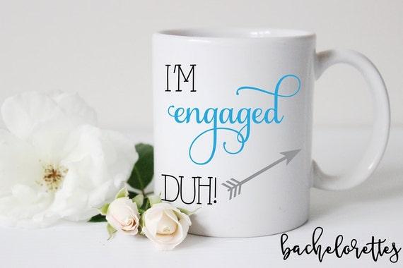 I'm Engaged - Duh!  Mug