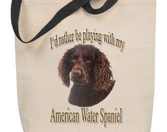 I'd Rather Be Playing With My American Water Spaniel Tote Bag