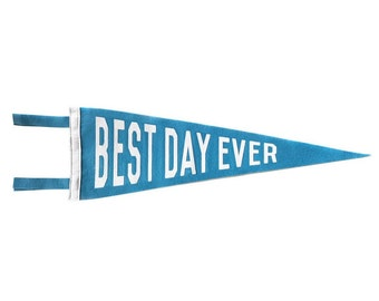 Felt Pennant - Best Day Ever (Turquoise)
