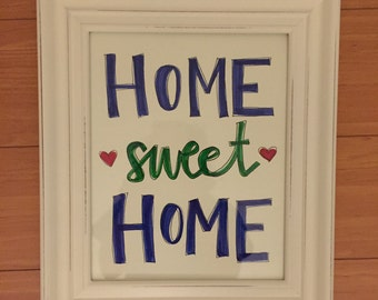 "Wall Art: ""Home Sweet Home"""