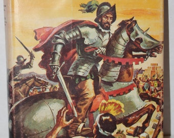 We Were There With Cortes and Montezuma Hardback with Dust jacket - 1959