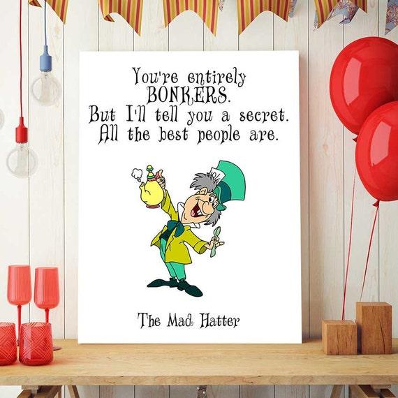 Printable Alice In Wonderland Quotes: Alice In Wonderland Printable Quote Mad Hatter Art Disney