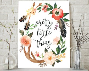 Pretty Little Thing, Floral Antler Wreath, Motivational Wall Hangings, Quotable Artwork, Inspiration Artwork, Typographic Nursery Print