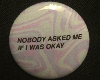 No One Asked Button/Pin