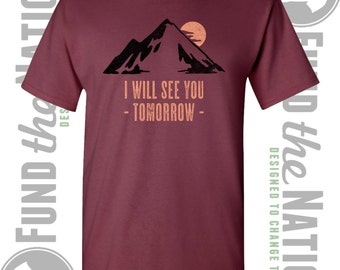I will see you tomorrow shirt