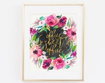 Printable Wall art, Office Wall Decor, Office Sweet Office, Gold Letter Print, Boss Gift, Office Print, Work Decor, Work Motivational Print