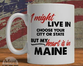 Maine Mug - My Heart Is In Maine - State Pride Ceramic Coffee Mug - USA - Personalized Gift