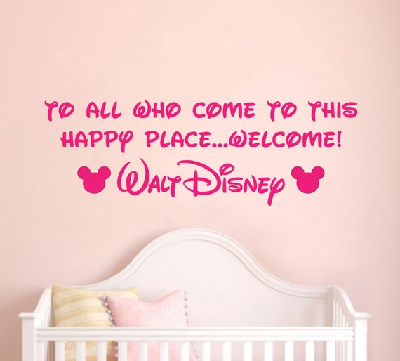 Quote For Happy Place Disney World: Walt Disney Quote To All Who Come To This Happy Place Welcome